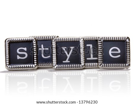 "The word ""style"" spelled out with elegant metal letters."