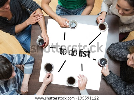 The word to do list on page with people sitting around table drinking coffee