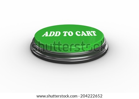 The words add to cart on digitally generated green push button - stock photo