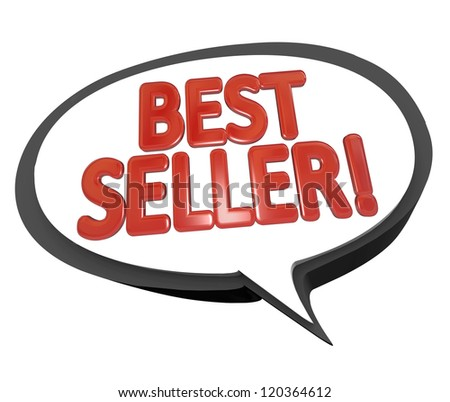 The words Best Seller in red letters inside a speech bubble cloud to give a review or testimonial on the high sales of a product or item - stock photo