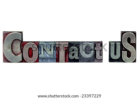 The words Contact Us in old letterpress printing blocks isolated on a white background. - stock photo