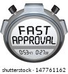 The words Fast Approval on a stopwatch or timer to illustrate speed in response and answer when applying for a mortgage, loan or waiting on a credit check or acceptance - stock vector