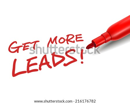 the words get more leads with a red marker over white - stock photo