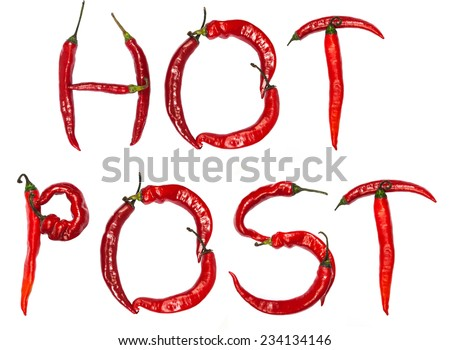 """The words """"HOT POST"""" composed of red chili peppers isolated on a white background - stock photo"""