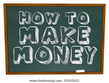 The words How to Make Money on a chalkboard - stock photo