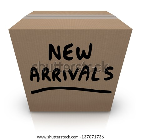The words New Arrivals written on a cardboard box full of the latest and newest products and merchandise delivered to the store, the seller, or to you, the buyer - stock photo