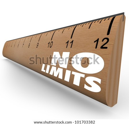 The words No Limits on a ruler illustrates the unlimited potential of an opportunity and the great possibilities of surpassing your goals - stock photo