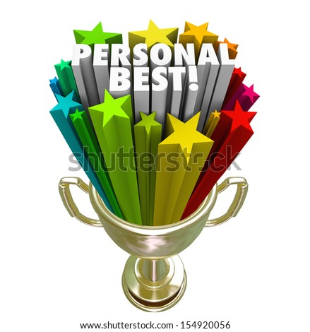 The words Personal Best in a gold trophy to illustrate a record, accomplishment or achievement in a sporting event or other endeavor