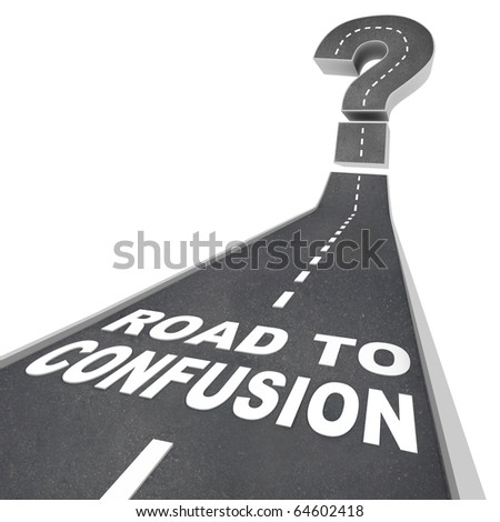 The words Road to Confusion in white letters on a street leading to a question mark - stock photo