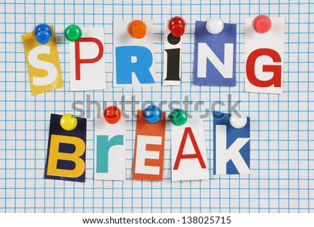Words spring break cut out magazine stock photo 138025715 shutterstock the words spring break in cut out magazine letters pinned to a background of blue graph publicscrutiny Choice Image