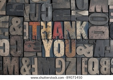 The words Thank You written in very old letterpress type - stock photo