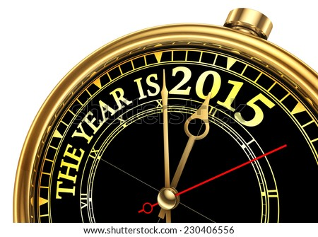 the year is 2015 gold concept clock isolated on white background