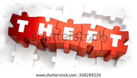 Theft - White Word on Red Puzzles on White Background. 3D Illustration. - stock photo