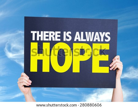 There Is Always Hope card with sky background - stock photo