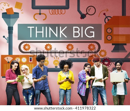 Think Big Analysis Attitude Planning Success Concept - stock photo