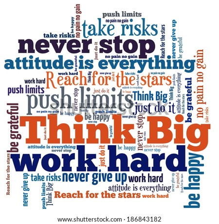Think Big in word collage - stock photo