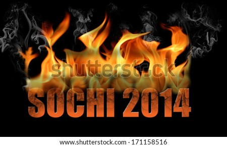 This is fire text saying Sochi 2014 a Russian city.  Words have fire, and smoke on a black background. - stock photo