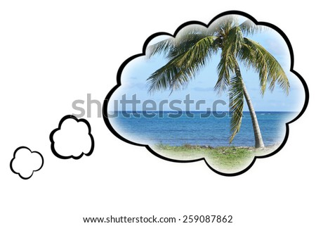 Thought bubbles surround a warm tropical paradise to represent the dream vacation. - stock photo