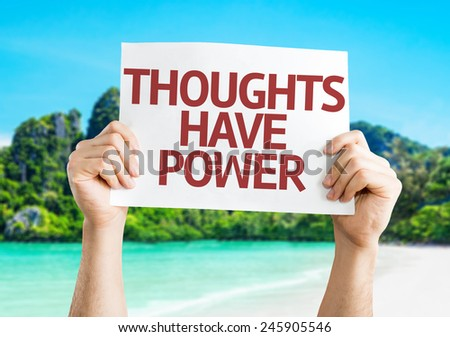 Thoughts Have Power card with a beach on background - stock photo