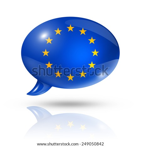 three dimensional European union flag in a speech bubble isolated on white with clipping path - stock photo