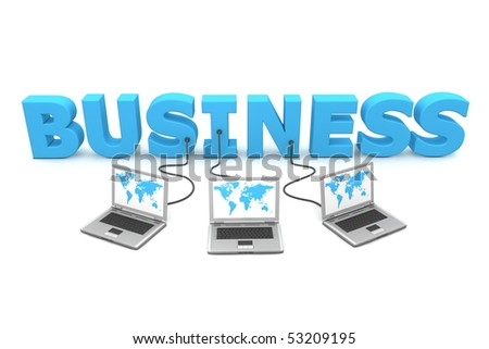 three laptops with a world map connected to the blue 3D word Business - stock photo