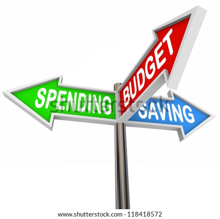 Three road signs pointing to Spending, Saving and Budget to symbolize budgeting and savings in your personal finance for long term financial goals or retirement - stock photo