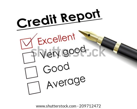 tick placed in excellent check box with fountain pen over credit report - stock photo