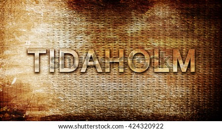 Tidaholm, 3D rendering, text on a metal background