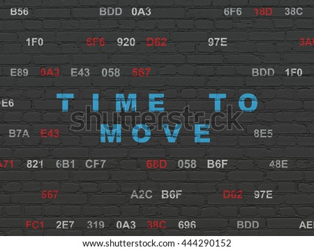 Time concept: Painted blue text Time to Move on Black Brick wall background with Hexadecimal Code