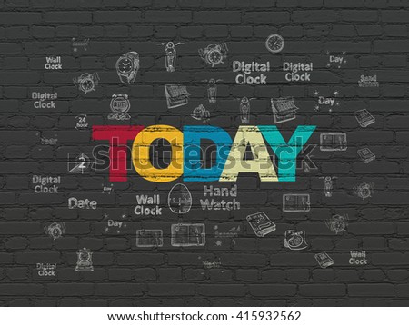 Time concept: Painted multicolor text Today on Black Brick wall background with  Hand Drawing Time Icons - stock photo