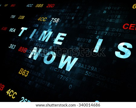 Time concept: Pixelated blue text Time is Now on Digital wall background with Hexadecimal Code - stock photo