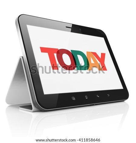 Time concept: Tablet Computer with Painted multicolor text Today on display, 3D rendering