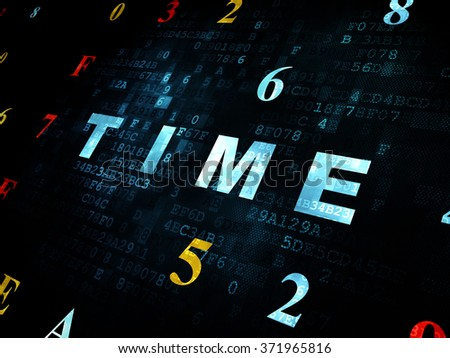 Time concept: Time on Digital background - stock photo