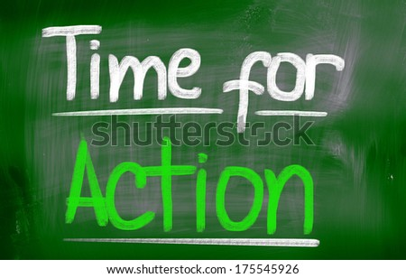 Time For Action Concept - stock photo