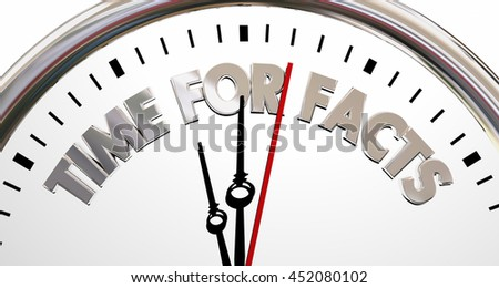 Time for Facts Truth Reality Research Clock 3d Illustration