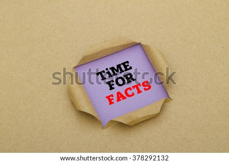 Time for facts written under torn paper