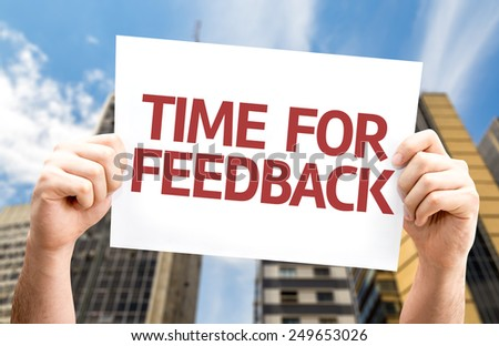Time for Feedback card with a urban background - stock photo
