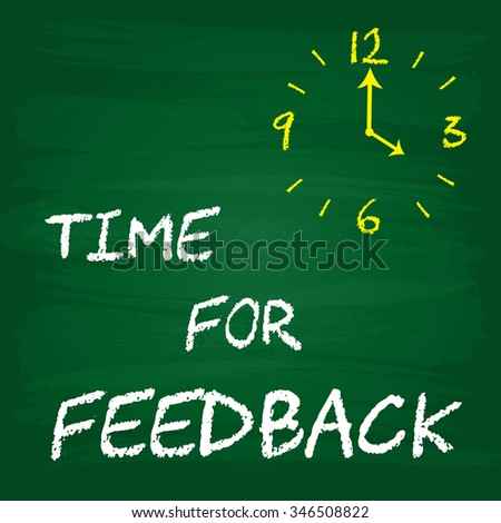 Time for Feedback - clock with text - stock photo