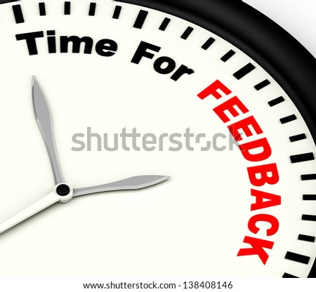 Time For feedback Showing Opinion Evaluation And Surveys - stock photo
