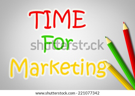 Time For Marketing Concept text on background