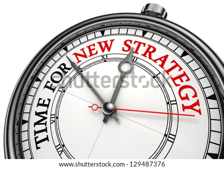 time for new strategy concept clock on white background with red and black words