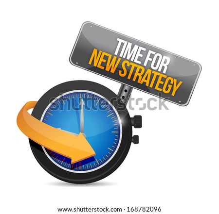 time for new strategy illustration design over a white background - stock photo