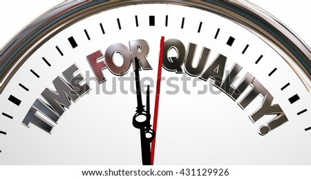 Time for Quality Clock High Value Reputation Words 3d Illustration - stock photo