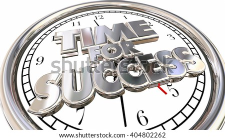 Time for Success Clock Words Winning Career Job Competition 3d - stock photo