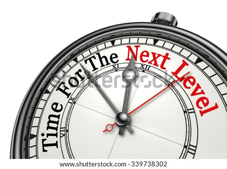 Time for the next level red word on concept clock, isolated on white background - stock photo