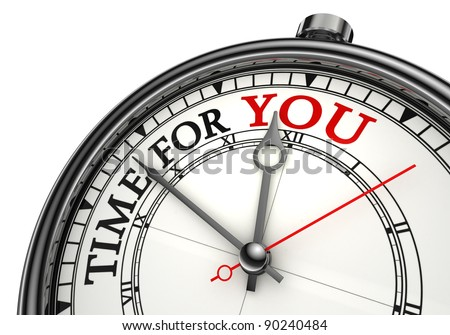 time for you concept clock closeup on white background with red and black words