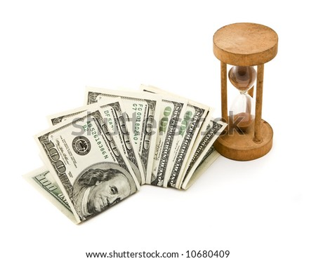 Time is money. 7 hundred-dollar notes and a hourglasses, isolated on white. - stock photo