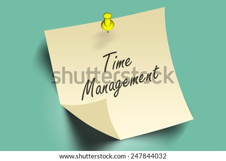 time management words on note paper  - stock photo