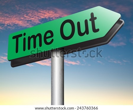 time out take a break from stress and work leisure time off relaxation taking a Holliday  - stock photo