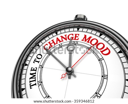 Time to change mood motivation message on concept clock, isolated on white background - stock photo